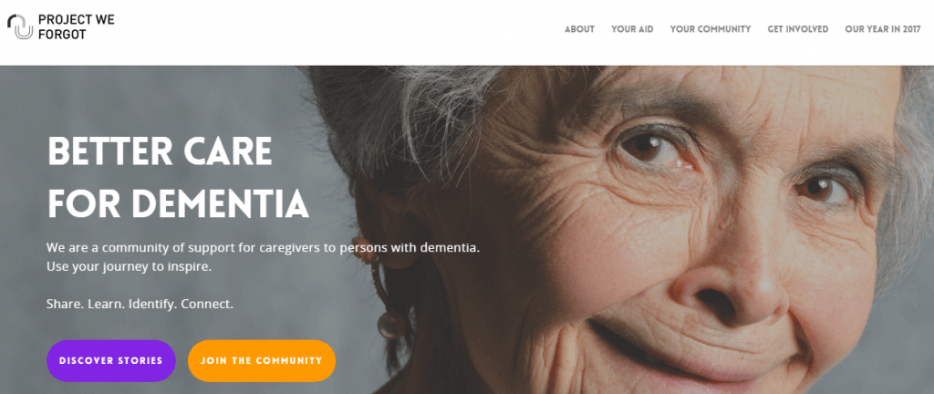 Project We Forgot shares stories of caregivers to persons with dementia. Many of these stories are inspirational.